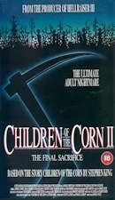 Children of the Corn 2 : The Final Sacrifice