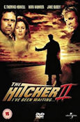 The Hitcher 2 : I've Been Waiting