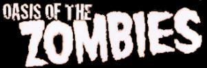 Oasis of the Zombies title